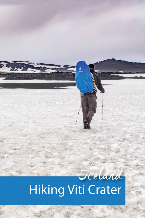 Iceland Hiking the Viti Crater - Pinterest