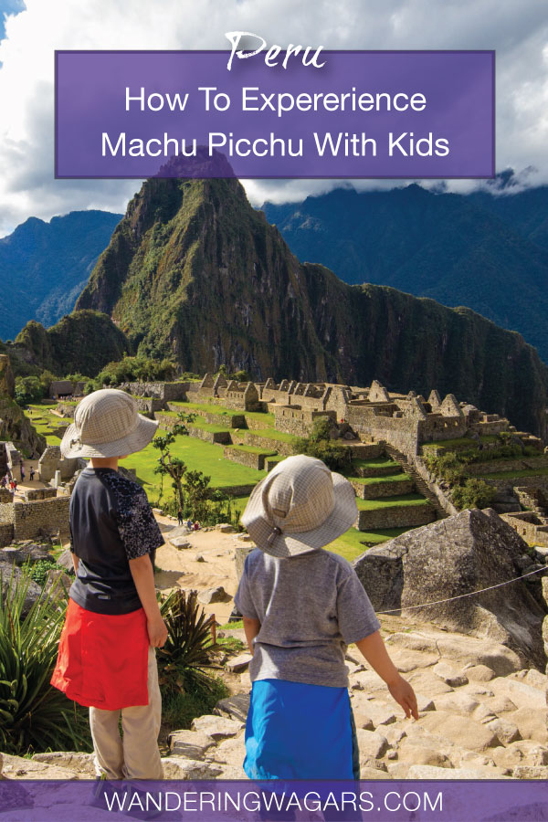 Thinking about how to visit Machu Picchu with kids? Don't be worried! Visiting Machu Picchu with children isn't hard. In fact, it can be life changing!